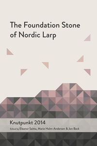 The Foundation Stone of Nordic Larp.jpg