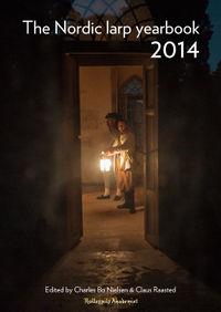 Knudepunkt 2015: The Nordic Larp Yearbook 2014